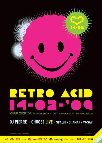 Retro Acid - Sat 14-02-09, Kunstencentrum Vooruit