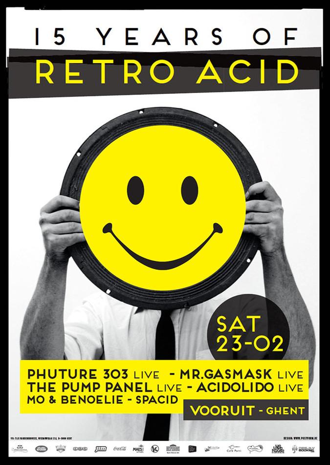 15 Years Retro Acid - Sat 23-02-13, Kunstencentrum Vooruit
